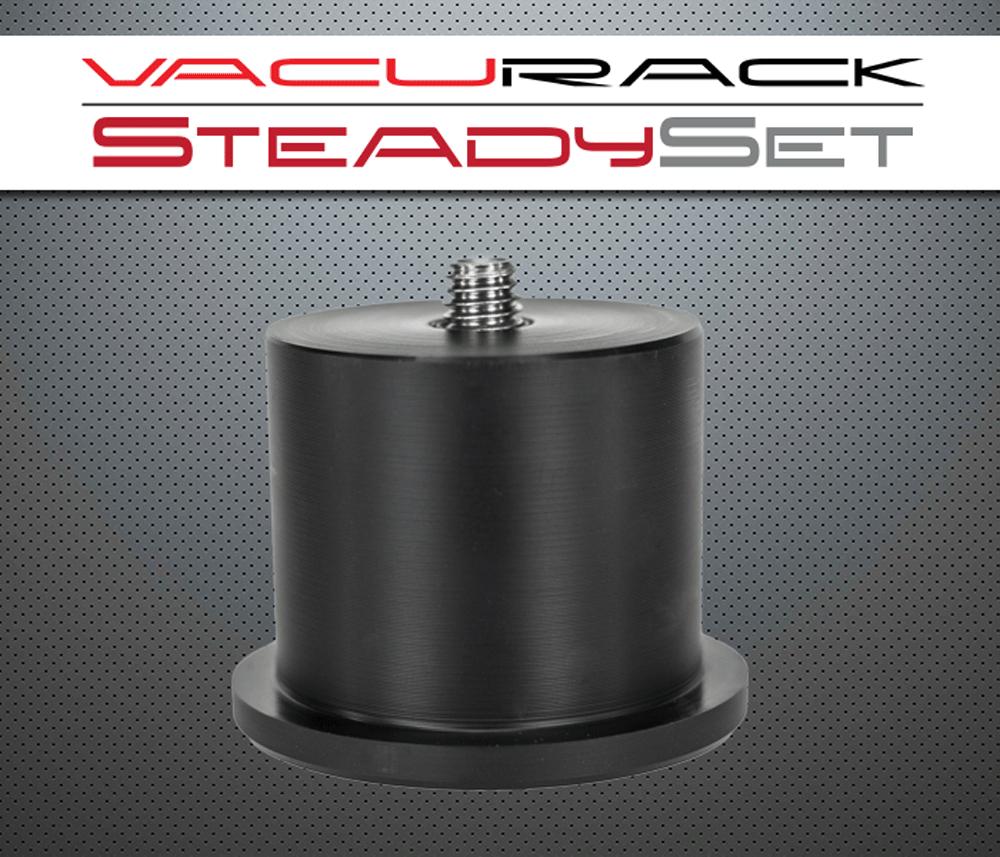 SteadySet by VacuRack